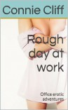 Rough Day at Work - Connie Cliff