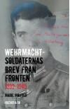 Wehrmachtsoldaternas brev från fronten - Marie Moutier