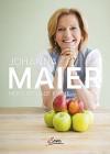 Meine gesunde Küche - Johanna Maier