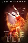 Firefly: (A Dystopian Story of Christmas) - Jen Minkman