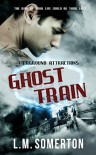 Ghost Train - L.M. Somerton