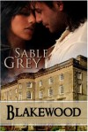 Blakewood - Sable Grey,  Kaye Spencer