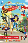 DC Super Hero Girls: Hits and Myths - Shea Fontana, Yancey Labat