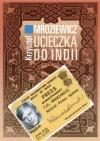 Ucieczka do Indii - Krzysztof Mroziewicz