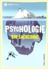 Psychologie: Ein Sachcomic - Nigel C. Benson, Wilfried Stascheit, Volker Hofmann