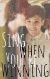 Sing When You're Winning - hazmesentir