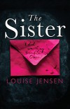 The Sister - Louise Jensen