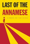 Last of the Annamese - Tom Glenn