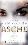 Asche (Die Phoenix-Chroniken, #1) - Lori Handeland