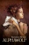 Alphawolf: Ein erotischer Werwolfroman (German Edition) - Sandra Henke