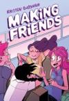 Making Friends - Kristen Gudsnuk