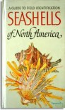 Seashells of North America: A Guide to Field Identification - R. Tucker Abbott, George F. Sandstrom