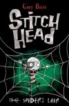 The Spider's Lair (Stitch Head) - Guy Bass