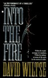 Into the Fire - David Wiltse