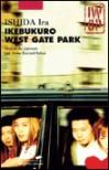 Ikebukuro West Gate Park - Ira Ishida