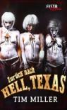 Zurück nach Hell, Texas: Festa Extrem - Tim Miller