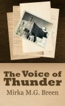 The Voice of Thunder - Mirka M.G. Breen