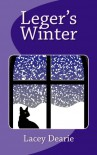 Leger's Winter (The Leger Cat Sleuth Mysteries Series Book 4) - Lacey Dearie