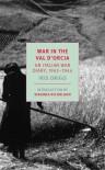 War in Val d'Orcia: An Italian War Diary, 1943-1944 - Iris Origo, Virginia Nicholson