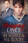 Changing Lines (Harrisburg Railers Hockey Book 1) - V.L. Locey, RJ Scott