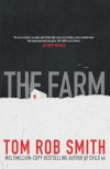 The Farm - Tom Smith Rob