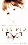 Insipid - Christine Brae