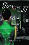 Joss and Gold - Shirley Geok-lin Lim