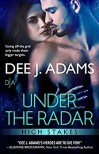 Under the Radar - Dee J. Adams