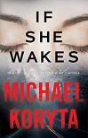If She Wakes - Michael Koryta
