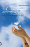 C'è un angelo accanto a te: Impara a riconoscere le presenze celesti nella tua vita e a comunicare con loro (TEA Varia) - Theresa Cheung