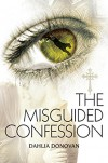 The Misguided Confession - Dahlia Donovan, Claire Smith, Hot Tree Editing
