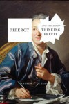 Diderot and the Art of Thinking Freely - Andrew S. Curran