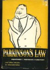 Parkinson's Law, and Other Studies in Administration - Cyril Northcote Parkinson