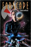 Farscape Vol. 3:  Gone and Back - Rockne S. O'Bannon, Keith R.A. DeCandido, Tommy Patterson