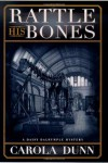 Rattle His Bones  - Carola Dunn