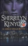 Il gioco della notte - Sherrilyn Kenyon