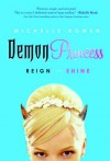 Demon Princess: Reign or Shine - Michelle Rowen