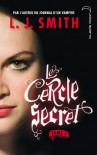 Le Pouvoir (Le Cercle Secret, #3) - L.J. Smith