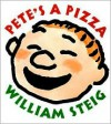 Pete's a Pizza - William Steig