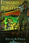 Edward and the Pirates - David McPhail