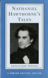 Nathaniel Hawthorne's Tales (Norton Critical Editions) - Nathaniel Hawthorne