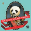100 Facts About Pandas - David O'Doherty, Claudia O'Doherty, Mike Ahern
