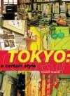 Tokyo: A Certain Style - Kyoichi Tsuzuki