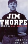 Jim Thorpe, Original All-American - Joseph Bruchac