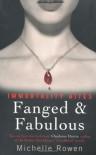 Fanged & Fabulous  - Rowen