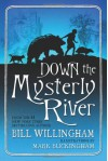 Down the Mysterly River - Bill Willingham, Mark Buckingham