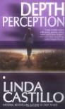 Depth Perception - Linda Castillo