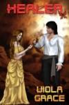 Healer (A Terran Times Novel) - Viola Grace
