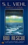 Bio Rescue - S.L. Viehl