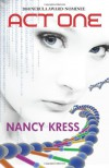 Act One - 2010 Nebula Award Nominee - Nancy Kress